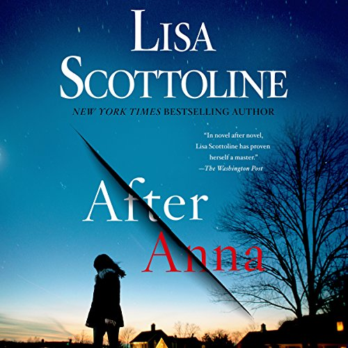 After Anna                   By:                                                                                                                                 Lisa Scottoline                               Narrated by:                                                                                                                                 Mozhan Marno,                                                                                        Jeremy Bobb                      Length: 10 hrs and 51 mins     1 rating     Overall 5.0