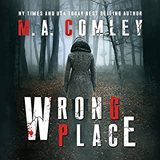 Wrong Place     DI Sally Parker Thriller Series #1              By:                                                                                                                                 M. A. Comley                               Narrated by:                                                                                                                                 Charlotte Anne Dore                      Length: 7 hrs and 23 mins     10 ratings     Overall 3.0