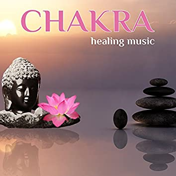 Chakra Healing Music ~ Relaxing Music for Your Chakra Meditation, Yoga and Massage