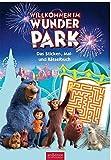 Willkommen im Wunder Park - Das Sticker-, Mal- und Rätselbuch