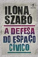 A Defesa Do Espaco Civico (Em Portugues do Brasil)