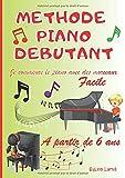 METHODE PIANO DEBUTANTS 'Je commence le piano avec des morceaux' Grand Livre A4 à spirales. Facile à comprendre-Partitions connues-Comptines-Classique-Progressif et ludique. Enfants à partir de 6 ans.