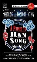 Exploring Dark Short Fiction #5: A Primer to Han Song
