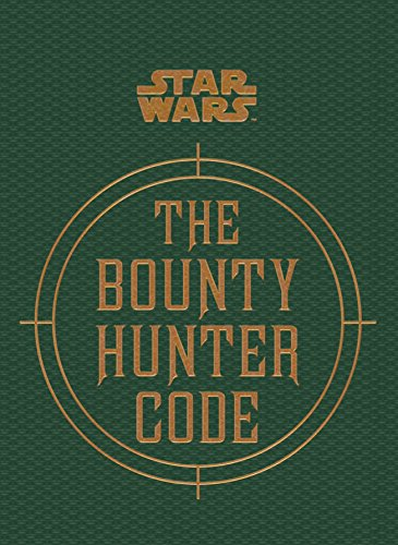 Wallace, D: Star Wars - The Bounty Hunter Code (Star Wars/Files of Boba Fett)
