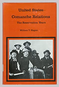 United States-Comanche Relations (Western Americana) 0300019394 Book Cover