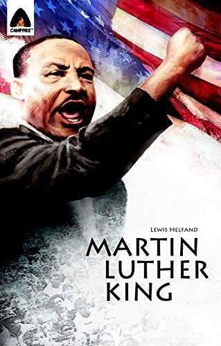 Martin Luther King Jr.: Let Freedom Ring: Campfire Biography-Heroes Line (Campfire Graphic Novels)