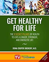 Get Healthy For Life: The 9 Secret Pillars to Live a Longer, Stronger, and Energetic Life (Magabook Edition)