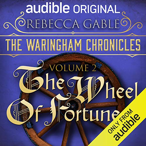 The Waringham Chronicles, Volume 2: The Wheel of Fortune cover art