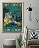 Pozino Life is Better in Hiking Boots Metal Tin Sign Valentines Day Decoration Room Decor Gifts for Women 8x12 inch