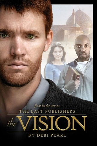 The Vision (The Last Publishers Book 1) (English Edition)