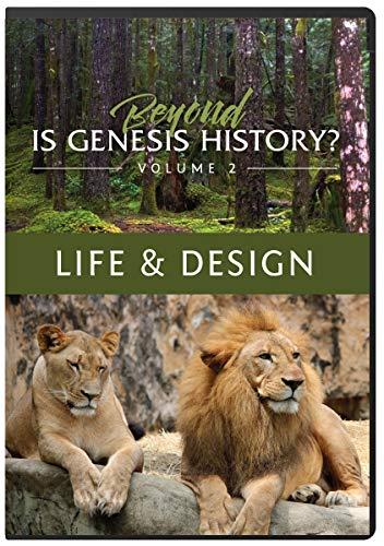 Beyond Is Genesis History? Vol. 2: Life & Design