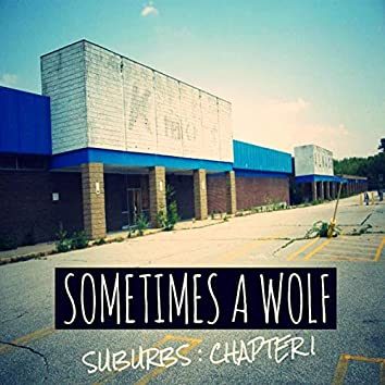 Suburbs (Chapter 1)