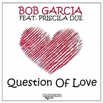 Question of Love (feat. Priscilla Due)