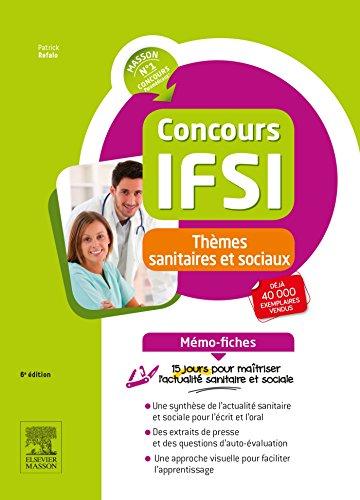 Concours IFSI - Thèmes sanitaires et sociaux - Mémo-fiches: 15 jours pour maîtriser l'actualité sanitaire et sociale