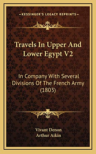 Travels In Upper And Lower Egypt V2: In Company With Several Divisions Of The French Army (1803)