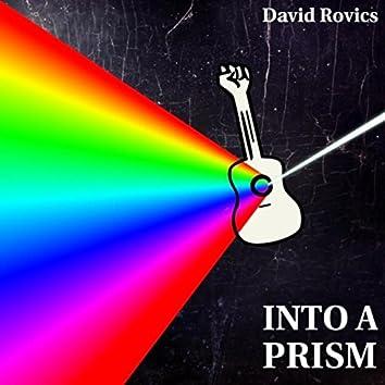 Into a Prism