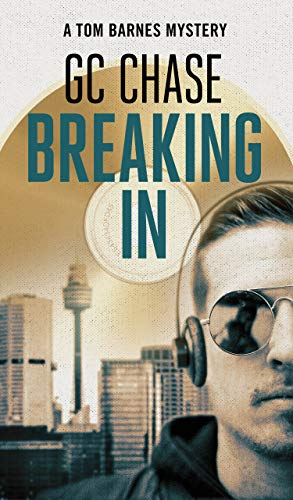 Breaking In: A classic mystery story set in the 1990s for those who like action and pre-smartphone nostalgia. (A Tom Barnes Mystery Book 1) (English Edition)