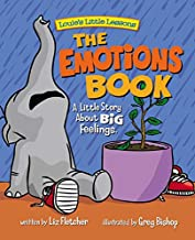 The Emotions Book : A Little Story About BIG Feelings (Brave Kids Press)