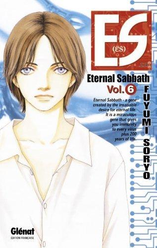 ES Eternal Sabbath Vol.6 de SORYO Fuyumi (1 juin 2005) Poche