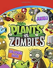 Plants vs Zombies Coloring Book: Great Coloring Pages For Kids | Ages 3-7