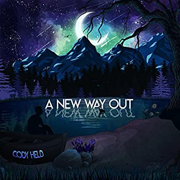 A New Way Out