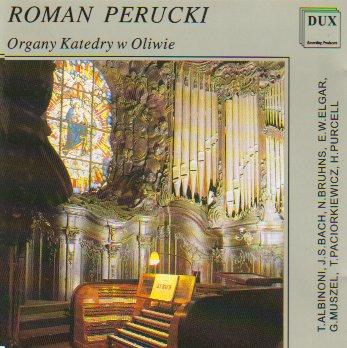 Roman Perucki - Organy Katedry w Oliwie