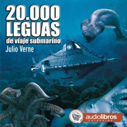 20 000 Leguas De Viaje Submarino 20 000 Leagues Under The Sea By Julio Verne Audiobook Audible Com