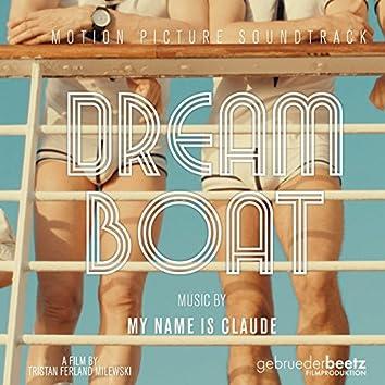 Dream Boat (Tristan Ferland Milewski's Original Motion Picture Soundtrack)