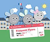 Frequent Flyers: Paris (English Edition)
