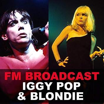 FM Broadcast Iggy Pop & Blondie