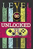 Level 90 Unclocked, Retro, Start, Select, Game Over Notebook: 90th Birthday Vintage Journal, Playstation Pod, Retro Gift For Her For Him: Vintage Classic 90th Birthday-Retro 90 Years Old Journal