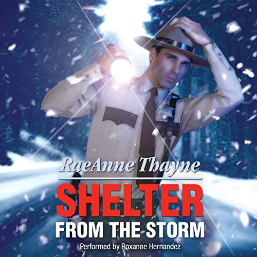 Shelter from the Storm                   By:                                                                                                                                 RaeAnne Thayne                               Narrated by:                                                                                                                                 Roxanne Hernandez                      Length: 6 hrs and 57 mins     1 rating     Overall 4.0