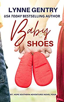 Baby Shoes  Mt Hope Southern Adventures Book 4