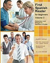 First Spanish Reader for beginners (Volume 3) (Graded Spanish Readers) (Spanish Edition)