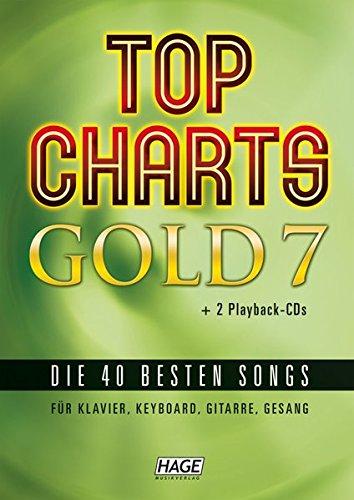Top Charts Gold 7 (mit 2 CDs): Die 40 besten Songs für Klavier, Keyboard, Gitarre und Gesang (Top Charts Gold / Die 40 besten Songs für Klavier, Keyboard, Gitarre und Gesang)