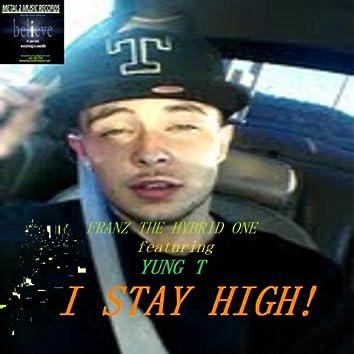 I Stay High