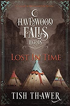 Lost in Time (Legends of Havenwood Falls Book 1) by [Tish Thawer, Havenwood Falls Collective, Kristie Cook, Liz Ferry]