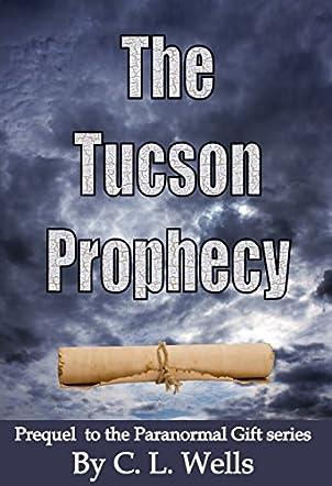 The Tucson Prophecy