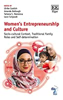 Women's Entrepreneurship and Culture: Socio-cultural Context, Traditional Family Roles and Self-determination