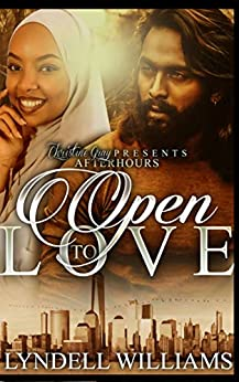OPEN TO LOVE by [Lyndell  Williams , FoolProof Editing]