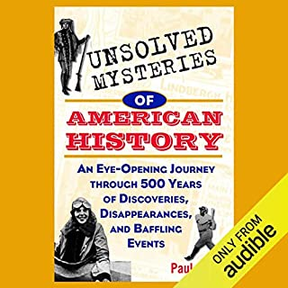 Unsolved Mysteries of American History cover art