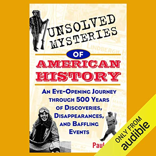 Unsolved Mysteries of American History copertina