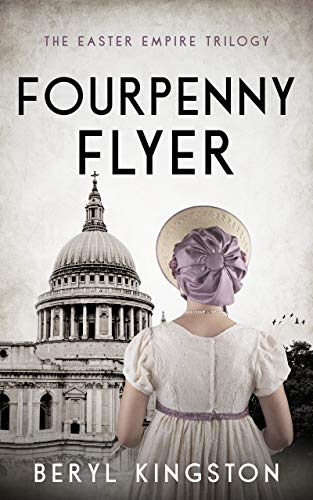 Fourpenny Flyer (The Easter Empire Trilogy Book 2) (English Edition)
