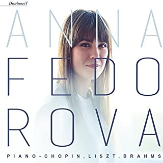 Chopin to Brahms by Anna Fedorova (2015-05-04)