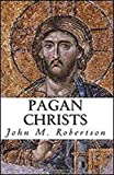 Pagan Christs illustrated (English Edition)