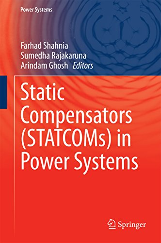 Static Compensators (STATCOMs) in Power Systems (English Edition)