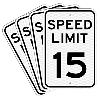 4 Pack  Speed Limit 15 MPH Sign 18 x 12 Inches Engineer Grade Reflective Sheeting Rust Free Aluminum Weather Resistant Waterproof Durable Ink Easy to Mount