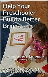 Montessori at home ebookmaterials giveaway with 25 winners help your preschooler build a better brain fandeluxe Gallery