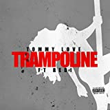Trampoline (feat. Redi) [Explicit]