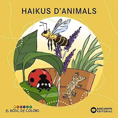 Haikus d'animals (Llibres Infantils I Juvenils - El Bosc De Colors)